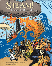 Steam! Taming the River Monster