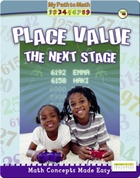 Math Concepts Made Easy: Place Value, The Next Stage