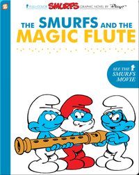 The Smurfs 2: The Smurfs and the Magic Flute
