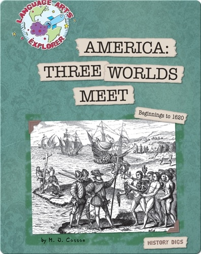 America: Three Worlds Meet