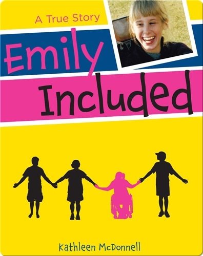 Emily Included: A True Story