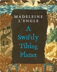 A Swiftly Tilting Planet (A Wrinkle in Time Quintet Book #3)