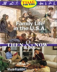 Family Life in the U.S.A.: Then and Now