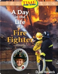 A Day in the Life of a Fire Fighter