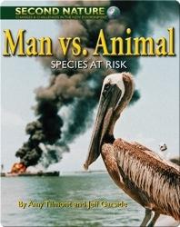 Man Vs. Animal: Species at Risk