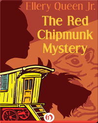 The Red Chipmunk Mystery