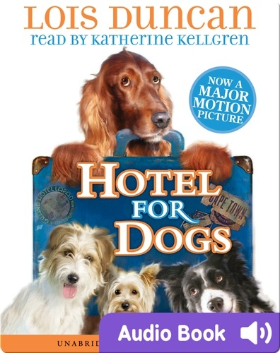 Hotel For Dogs #1: Hotel For Dogs