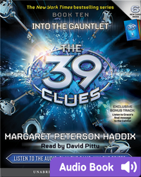 The 39 Clues Book #10: Into the Gauntlet