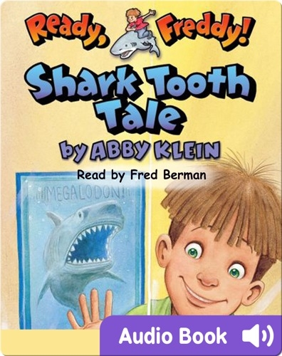 Ready, Freddy #9: Shark Tooth Tale