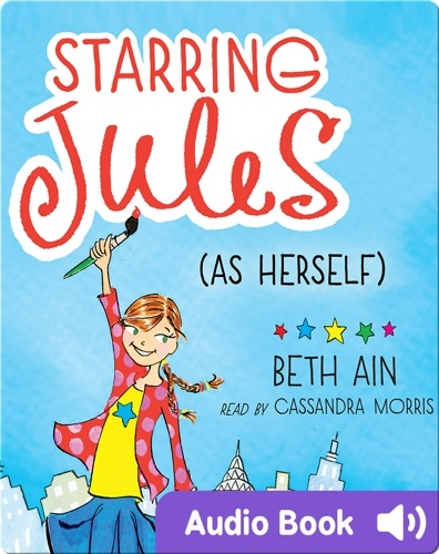 Starring Jules #1: Starring Jules (As Herself)