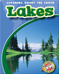 Lakes: Learning About the Earth