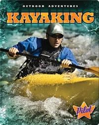 Outdoor Adventures: Kayaking
