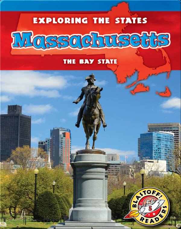 Exploring the States: Massachusetts