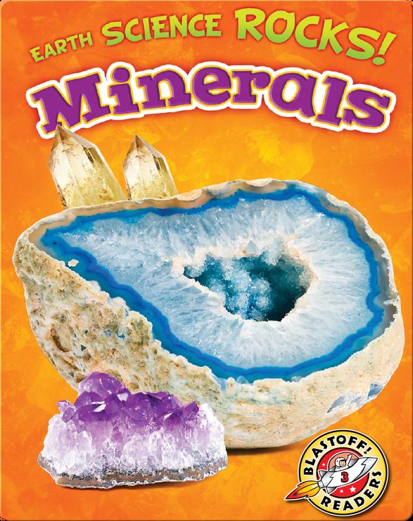 Earth Science Rocks! Minerals