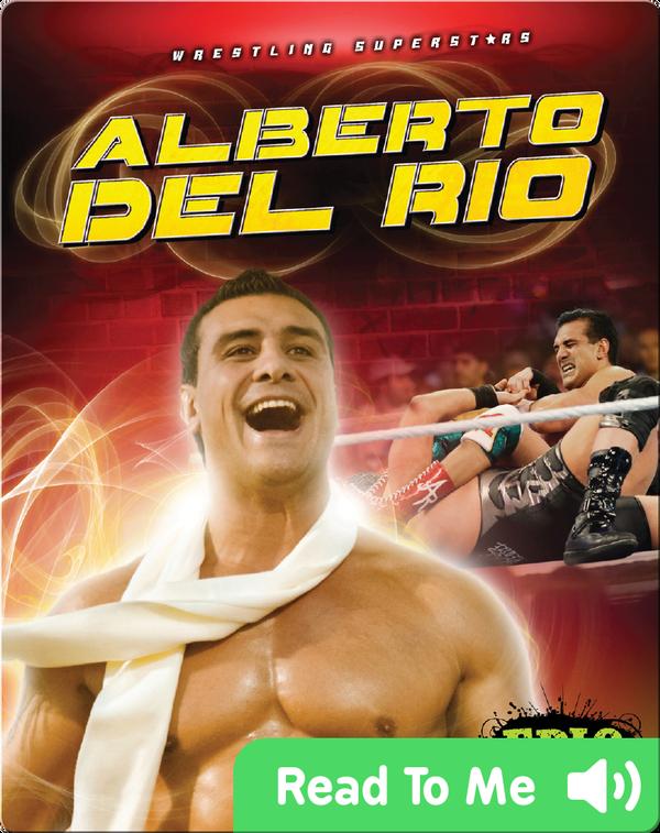 Wrestling Superstars: Alberto Del Rio