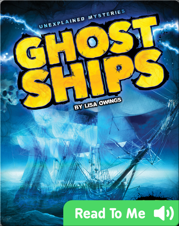 Unexplained Mysteries: Ghost Ships