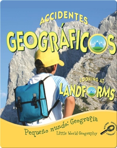 Accidentes Geograficos (Looking At Landforms)