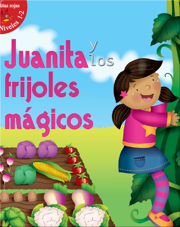 Juanita Y Los Frijoles MÌÁgicos (Jill and The Beanstalk)