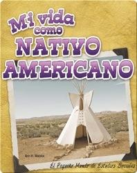 Mi vida como nativo americano