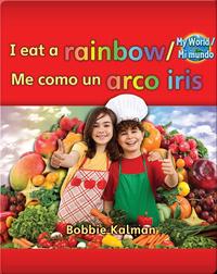 I eat a rainbow / Me como un arco iris