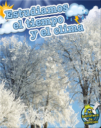 Estudiamos El Tiempo Y El Clima (Studying Weather and Climates)