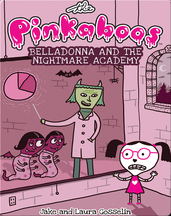 The Pinkaboos #2: Belladonna and the Nightmare Academy
