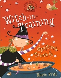 Witch-in-Training: Spelling Trouble