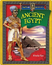 That's Me in History: Ancient Egypt
