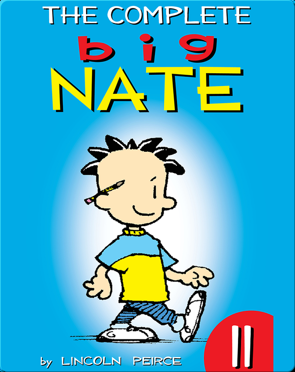 The Complete Big Nate #11