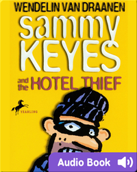 Sammy Keyes #1: Sammy Keyes and the Hotel Thief
