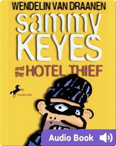 Sammy Keyes #1: Sammy Keyes and the Hotel Thief