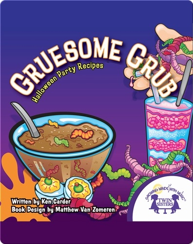 Gruesome Grub: Halloween Party Recipes