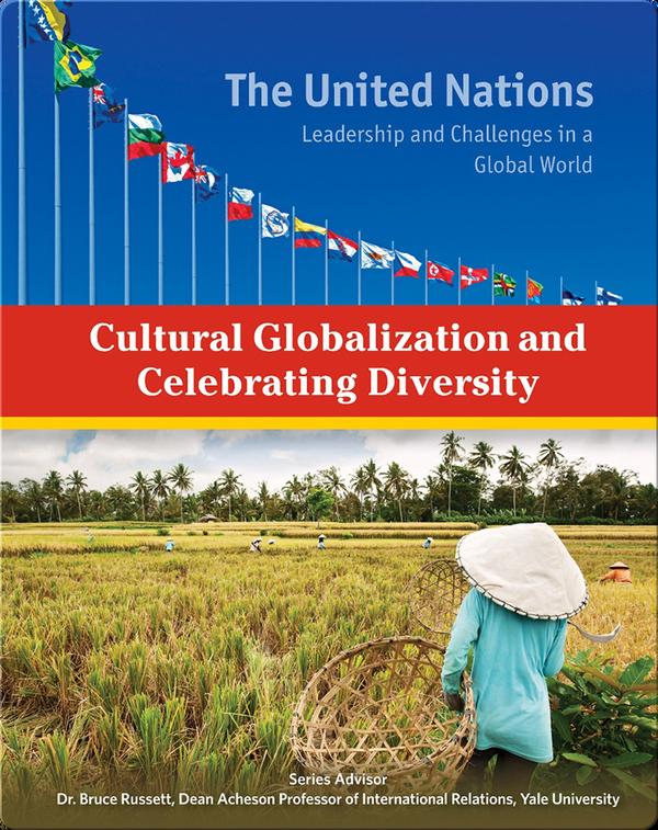 Cultural Globalization and Celebrating Diversity