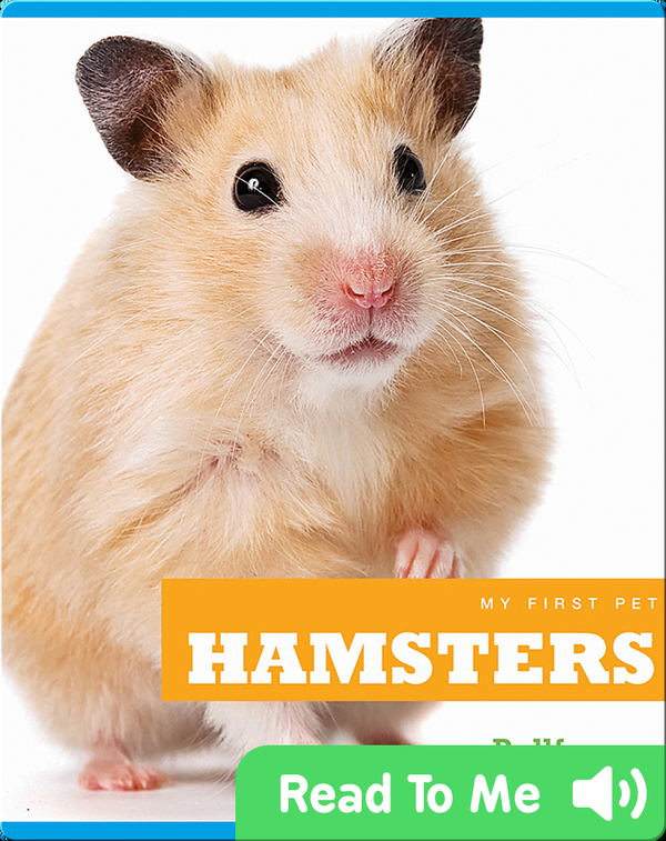 My First Pet: Hamsters