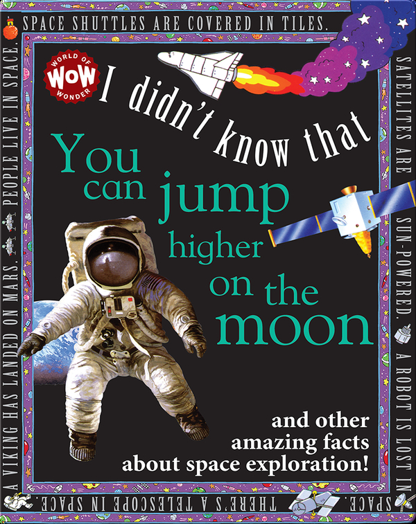I Didn't Know That You Can Jump Higher on the Moon