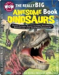 The Really Big Awesome Dinosaurs Book