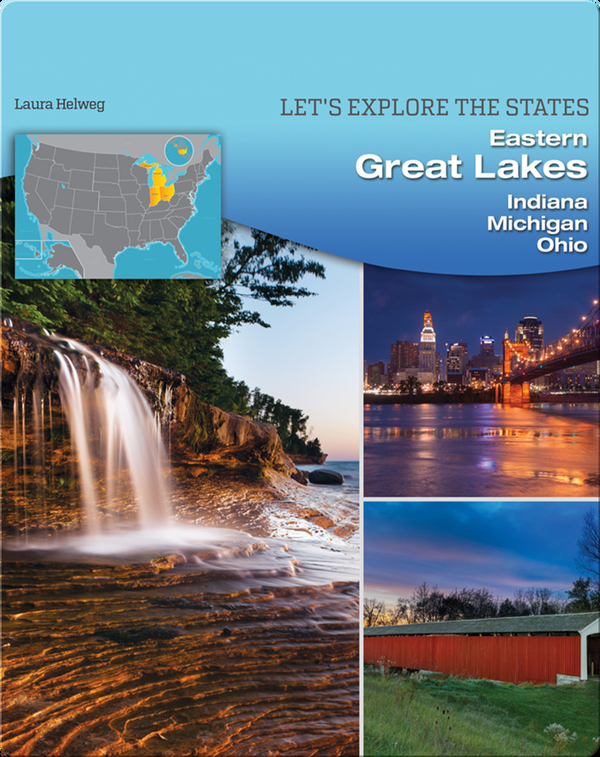 Eastern Great Lakes: Indiana, Michigan, Ohio