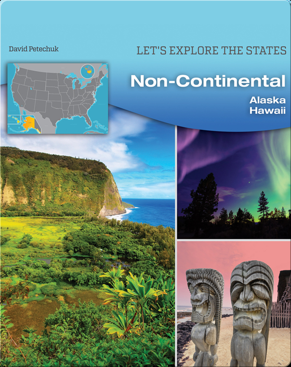NonContinental: Alaska, Hawaii