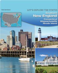 Southern New England: Connecticut, Massachusetts, Rhode Island