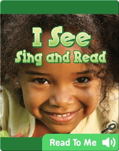 I See Sing and Read