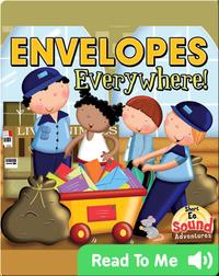 Envelopes Everywhere!