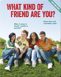 What Kind of Friend Are You?