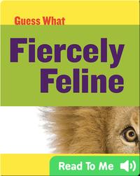Fiercely Feline