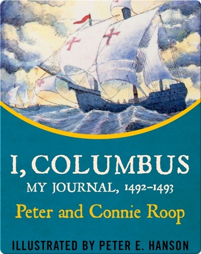I, Columbus: My Journal, 1492-1493