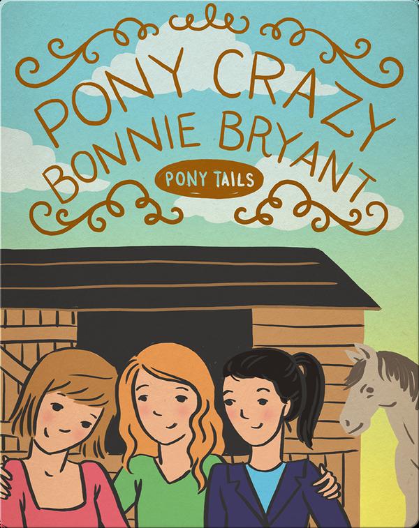Pony Tails #1: Pony Crazy