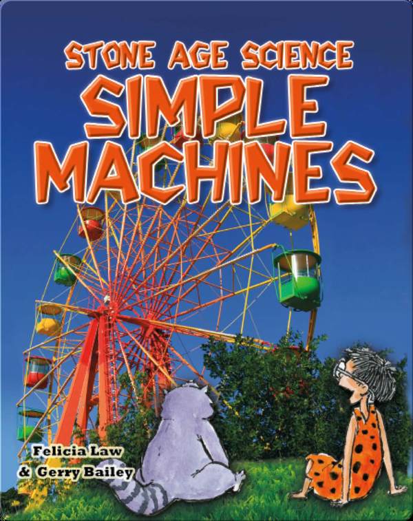 Stone Age Science: Simple Machines