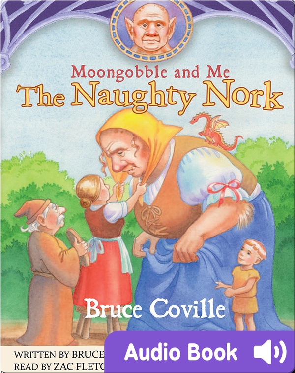 Moongobble and Me: The Naughty Nork