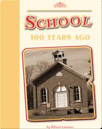 School 100 Years Ago