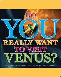 Do You Really Want To Visit Venus?