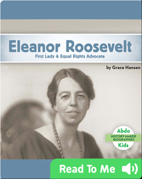 Eleanor Roosevelt: First Lady & Equal Rights Advocate